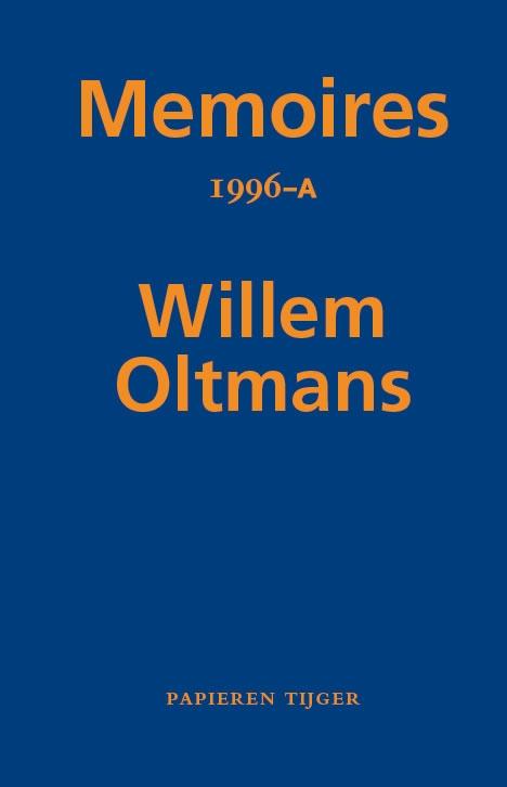 Willem Oltmans,Memoires 1996-A
