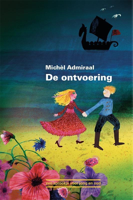 Michèl  Admiraal,De ontvoering