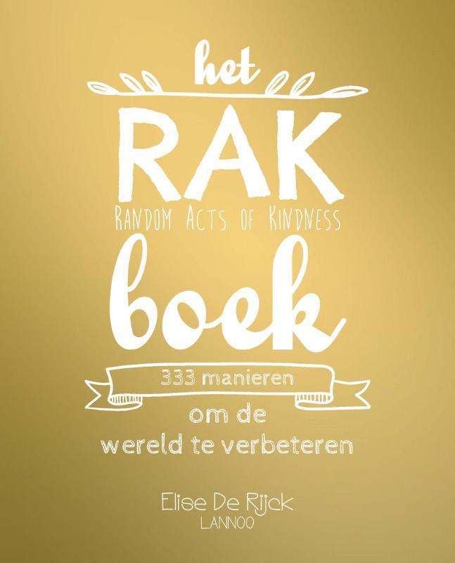 Elise de Rijck,Het RAK boek