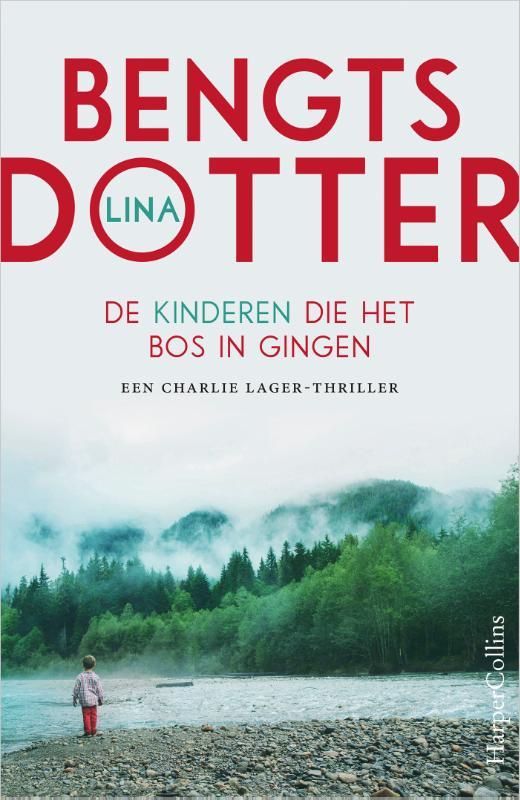 Lina Bengtsdotter,De kinderen die het bos in gingen