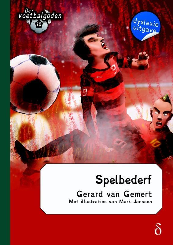 Gerard van Gemert,Spelbederf