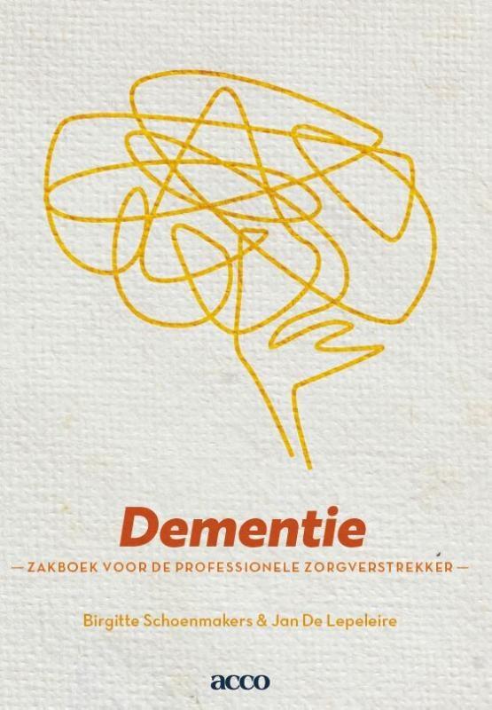 Brigitte Schoenmakers, Jan De Lepeleire,Dementie
