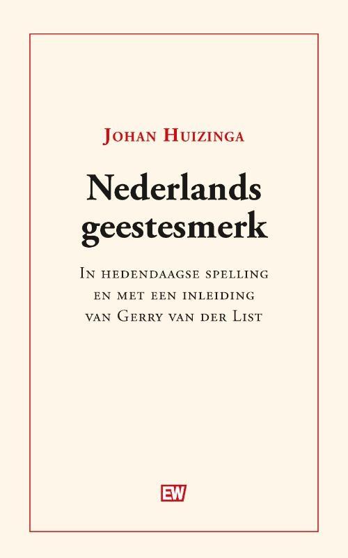 Johan Huizinga,Nederlands geestesmerk