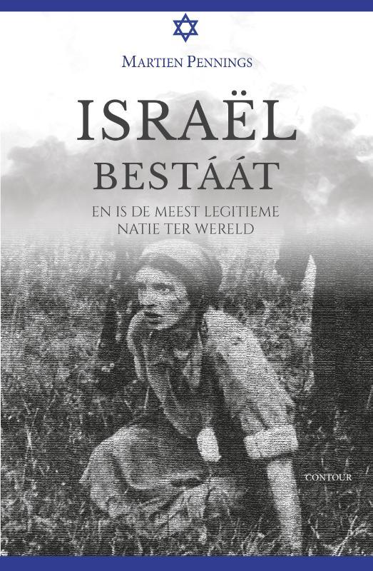 Martien Pennings,Israël bestaat