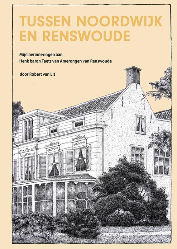 Robert van Lit,Tussen Noordwijk en Renswoude