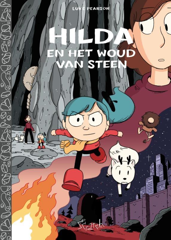 Luke Pearson,Hilda en het woud van steen
