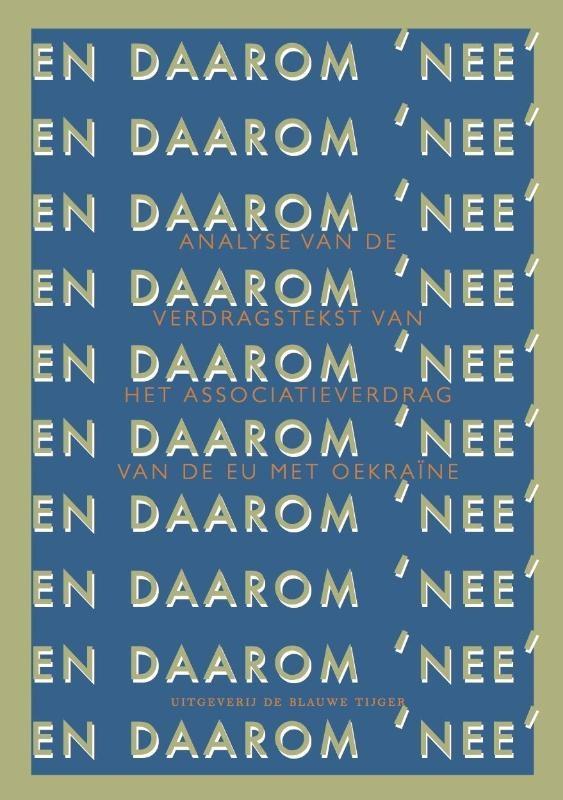 Arjan van Dixhoorn, Pepijn van Houwelingen,20 x Daarom `NEE!`(isbn 978-94-92161-13-0) in 1 pakket