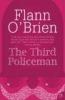 O`Brien, Flann,The Third Policeman