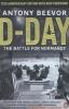 <b>Beevor, Antony</b>,D-Day