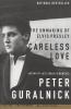 Peter Guralnick,Careless love