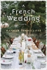 Tunnicliffe, Hannah,Tunnicliffe*A French Wedding