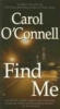 O`Connell, Carol,Find Me