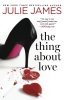 James Julie,Thing about Love