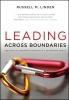 Linden, Russell M.,Leading Across Boundaries