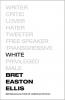 <b>Bret  Easton Ellis</b>,White