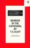 Eliot, Thomas Stearns,Murder in the Cathedral