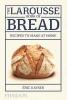 <b>Kayser, Eric</b>,Larousse Book of Bread