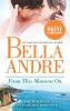 Andre, Bella,From This Moment on