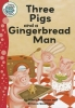 Robinson, Hilary,Three Pigs and a Gingerbread Man