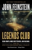 Feinstein, John,The Legends Club