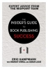 Kampmann, Eric,The Insider`s Guide to Book Publishing Success