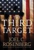 Rosenberg, Joel C.,The Third Target
