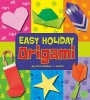 Harbo, Christopher L.,Easy Holiday Origami