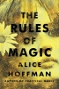 Hoffman, Alice,The Rules of Magic