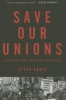 Early, Steve,Save Our Unions