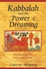 Shainberg, Catherine, Ph.D.,Kabbalah And The Power Of Dreaming