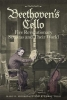 Marc D. Moskovitz,   R. Larry Todd,Beethoven`s Cello: Five Revolutionary Sonatas and Their World