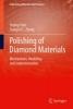 Chen, Yiqing,Polishing of Diamond and Diamond Composites
