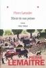 <b>Pierre  Lemaitre</b>,Miroir de nos peines