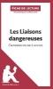 Ouni, Monia,   Lepetitlittéraire. Fr,Les Liaisons dangereuses de Pierre Choderlos de Laclos (Fiche de lecture)