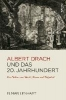 Lenhart, Elmar,Albert Drach und das 20. Jahrhundert