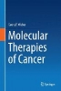Weber, Georg F.,Molecular Therapies of Cancer