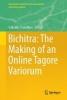 ,Bichitra: The Making of an Online Tagore Variorum