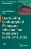 ,Elise Boulding: Autobiographical Writings and Selections from Unpublished Journals and Letters