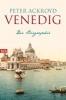 Ackroyd, Peter,Venedig