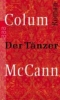McCann, Colum,Der Tänzer