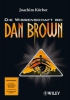 Körber, Joachim,Die Wissenschaft bei Dan Brown