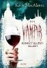 MacAlister, Katie,Ein Vampir kommt selten allein