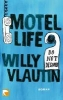 Vlautin, Willy,Motel Life