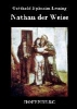 Gotthold Ephraim Lessing,Nathan der Weise