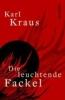 Kraus, Karl,Die leuchtende Fackel