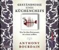 Bourdain, Anthony,Geständnisse eines Küchenchefs