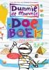 <b>Tosca  Menten</b>,Dummie de mummie doeboek