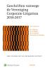 ,Geschriften vanwege de Vereniging Corporate Litigation  2016-2017