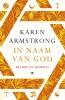<b>Karen Armstrong</b>,In naam van God