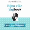 <b>Rolf  Robbe</b>,Bijna-elke-dagboek voor zorgverleners